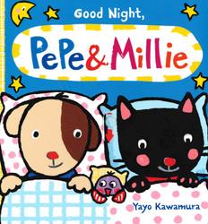 Good Night, Pepe & Millie (Board Book)