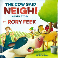The Cow Said Neigh! A Farm Story (Board Book)- Clearance Book
