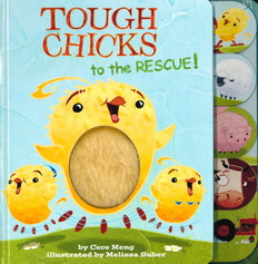 Tough Chicks to the Rescue! Touch and Feel (Board Book)
