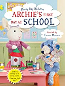 Archie's First Day at School (Paperback)