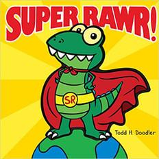 Super Rawr! (Hardcover)