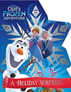 Olaf's Frozen Adventure: A Holiday Surprise (Board Book)- Clearance Book