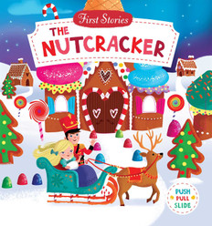 The Nutcracker: Push, Pull, Slide (Board Book)- Clearance Book
