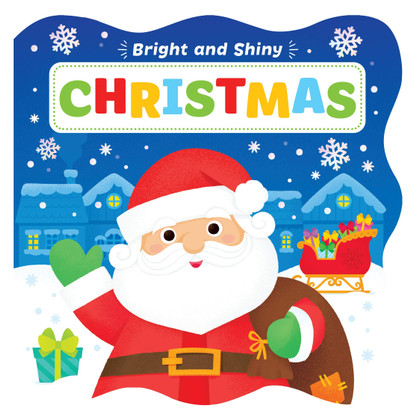 Bright and Shiny Christmas (Board Book)