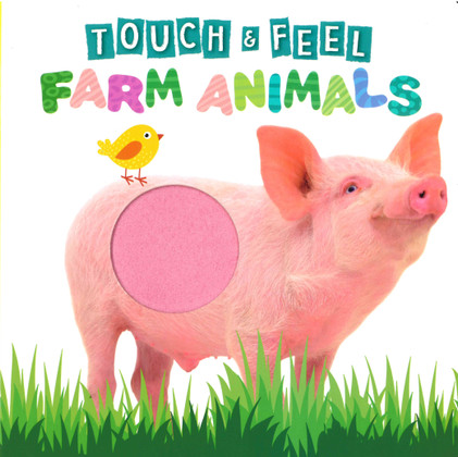 Farm Animals Touch & Feel (Board Book)