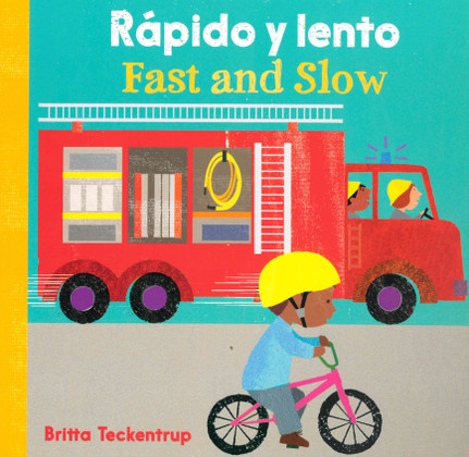 Fast and Slow (Spanish/English) (Board Book)