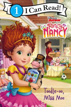 Toodle-oo, Miss Moo: Fancy Nancy Level 1 (Paperback)