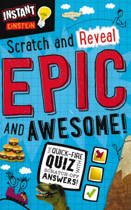 Scratch and Reveal Epic and Awesome! The Quick-Fire Quiz w/ Scratch-Off Answers (Paperback)