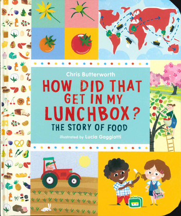 How Did That Get in My Lunchbox?: The Story of Food (Hardcover)