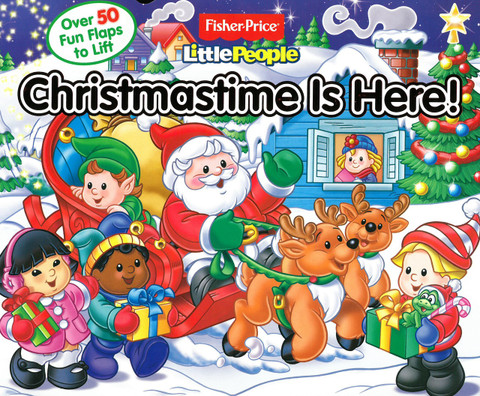 Christmastime Is Here! Lift-a-Flap (Board Book)