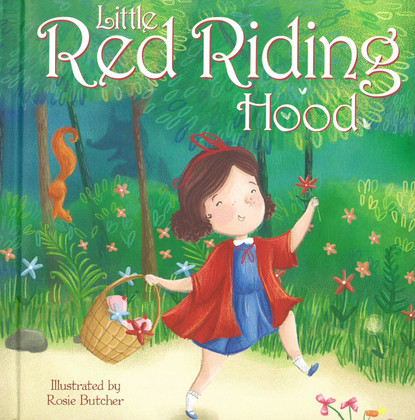 My Very First Story Time Little Red Riding Hood A Fairy Tale For