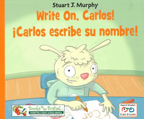 Z/CASE OF 120 - Write On, Carlos!/iCarlos escribe su nombre!: I See I Learn (Paperback)