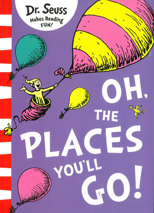 Oh The Places You'll Go!: Dr. Seuss (Paperback)