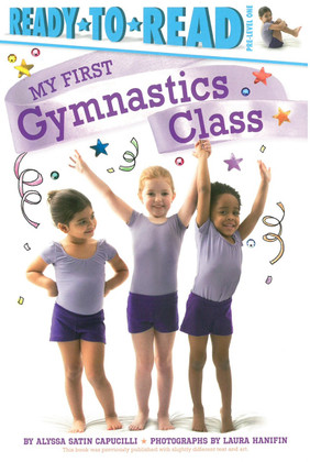 My First Gymnastics Class: Ready To Read PRE-Level 1 (Paperback)