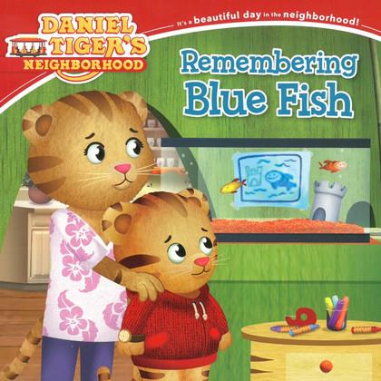 Remembering Blue Fish: Daniel Tiger (Paperback)