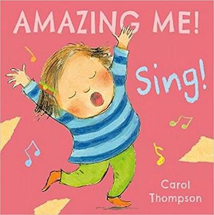 Sing! AMAZING ME! (Board Book)