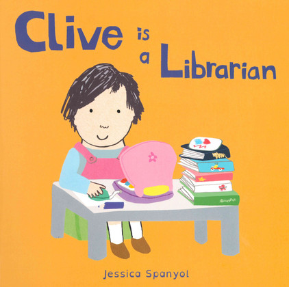 Clive is a Librarian (Board Book)