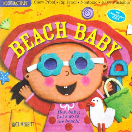 Beach Baby  (Indestructibles)