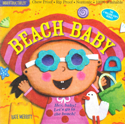 Beach Baby  (Indestructibles)