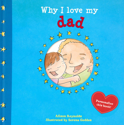 Why I Love My Dad (Hardcover)
