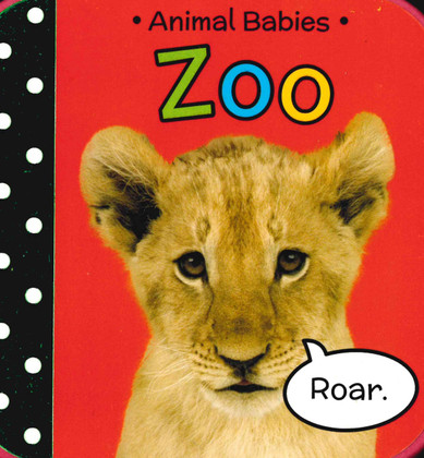 A Book About Baby Animals At The Zoo