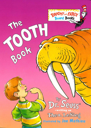 The Tooth Book: Dr. Seuss (Board Book)