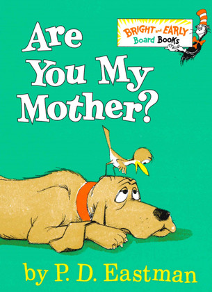 Are You My Mother? Dr. Seuss (Board Book)