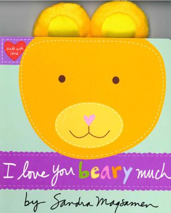 I Love You Beary Much (Board Book)
