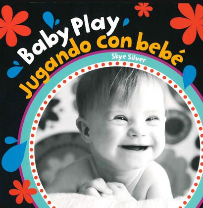 Z/CASE OF 40 - Baby Play / Jugando con bebé (Board Book)