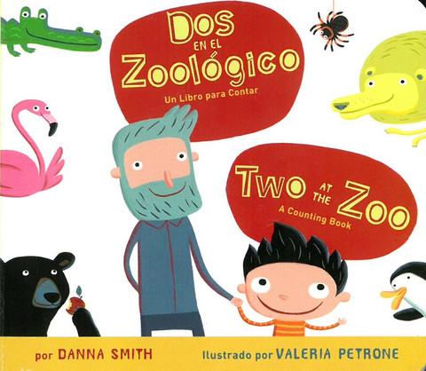 Two at the Zoo/Dos en el Zoologico (Bilingual Board Book)