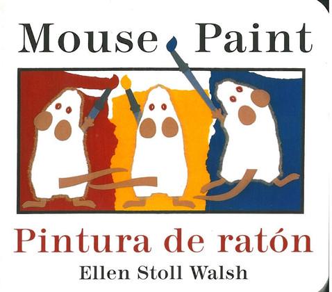 Mouse Paint/ Pintura de raton (Board Book)