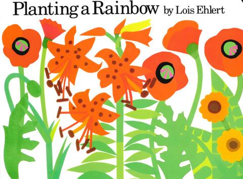 Planting a Rainbow (Board Book)