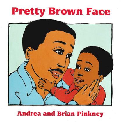 Pretty Brown Face (Board Book)