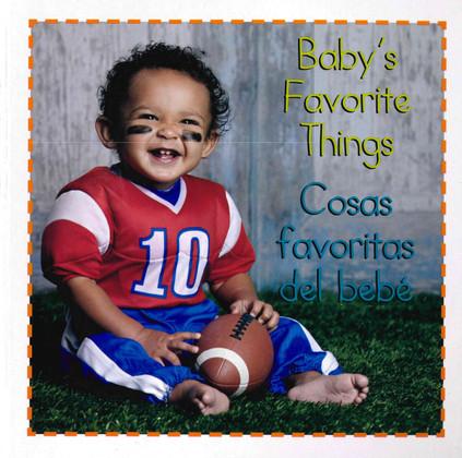 Baby's Favorite Things / Cosas Favoritos del bebé (Board Book)