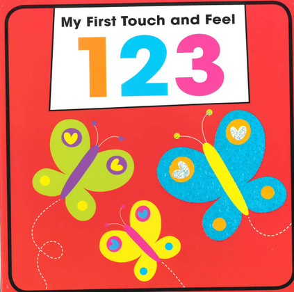 123 My First Touch and Feel (Board Book)
