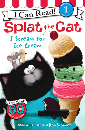 I Scream for Ice Cream: Splat the Cat I Can Read! Level 1 (Paperback)