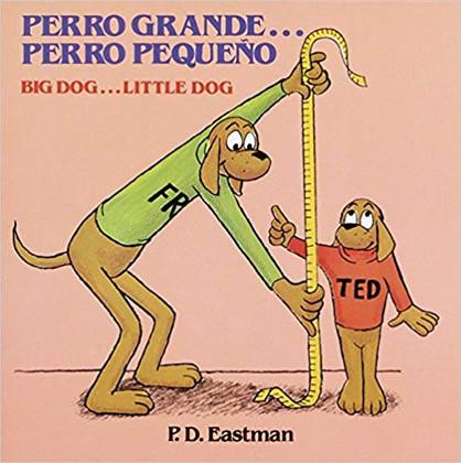Big Dog...Little Dog/Perro grande...Perro pequeño (Bilingual Paperback)
