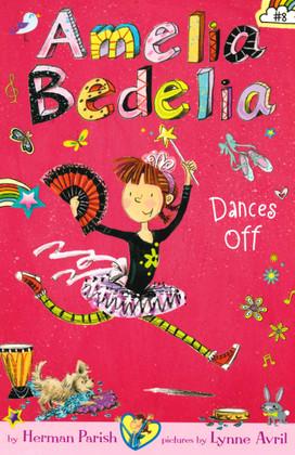 Amelia Bedelia Dances Off (Paperback)