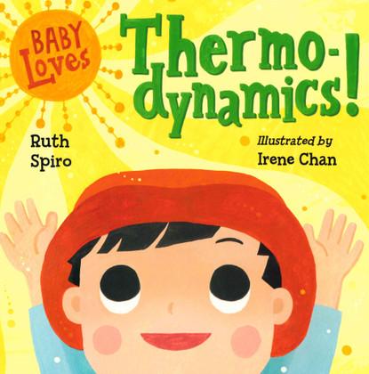 Baby Loves Thermodynamics! (Board Book)