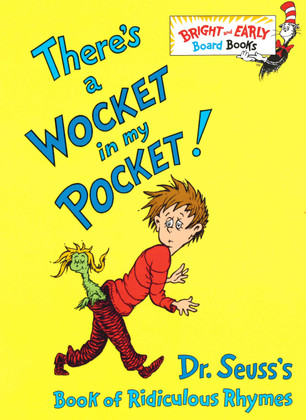 There's a Wocket In My Pocket (Board Book)  5.25 x 7.25 x .5
