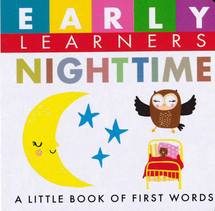 NightTime: First Words (Chunky Board Book) 3 x 3 x .75 inches