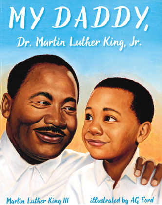 My Daddy, Dr. Martin Luther King, Jr. (Paperback)