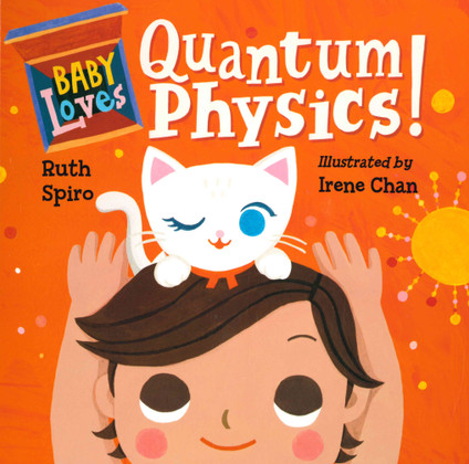 Baby Loves Quantum Physics! (Board Book)