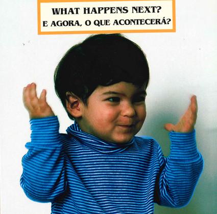 What Happens Next? (Portuguese/English) (Board Book)