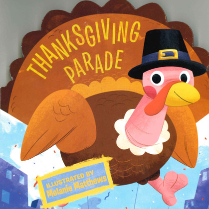 Thanksgiving Parade (Board Book)