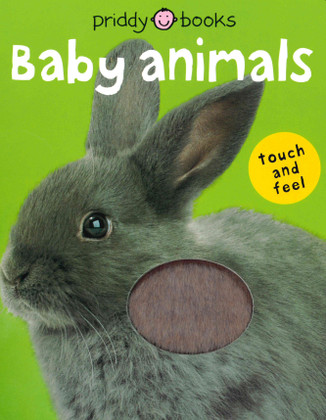 Baby Animals: Touch and Feel (Board Book)
