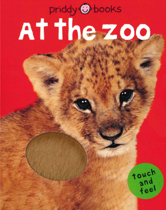 At the Zoo: Touch and Feel (Board Book)