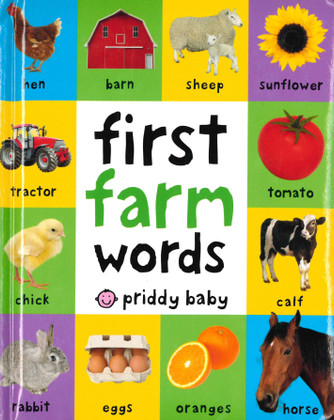 First Farm Words (Padded Board Book)