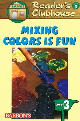 Mixing Colors is Fun Level 3 (Paperback)