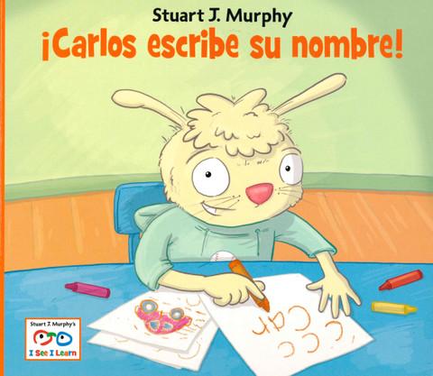 iCarlos escribe su nombre!: I See I Learn (Paperback)
